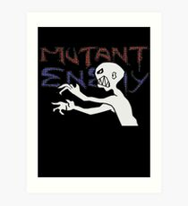 Mutant Enemy  Art Print