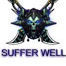 Suffer Well by Raziieal