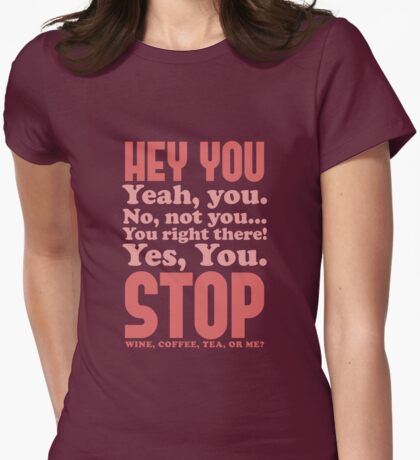 Hey, Stop! T-Shirt