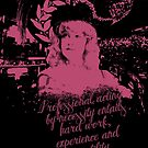 O For A Muse Of Fire: Nellie Stewart Acting Quote by Incognita Enterprises