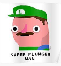 Super plunger man (black text) Poster