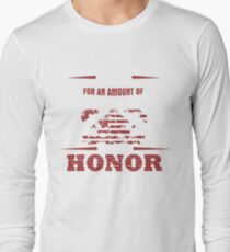 For an Amount of Honor T-Shirt T-Shirt