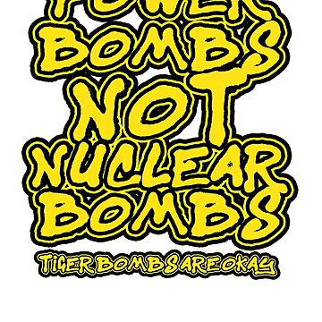 Power Bombs Not Nuclear Bombs by DannyDouglas96