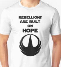 Rebellions Are Built on Hope (black) Unisex T-Shirt