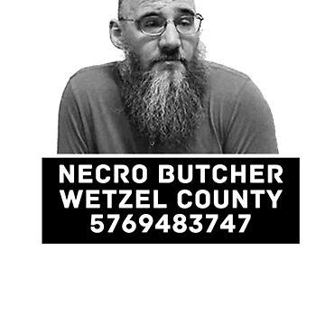 Necro Butcher T - Shirt by DannyDouglas96