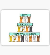 Cats Happy Birthday from Washington. Sticker