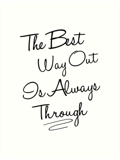 Best Way Out by PatiDesigns