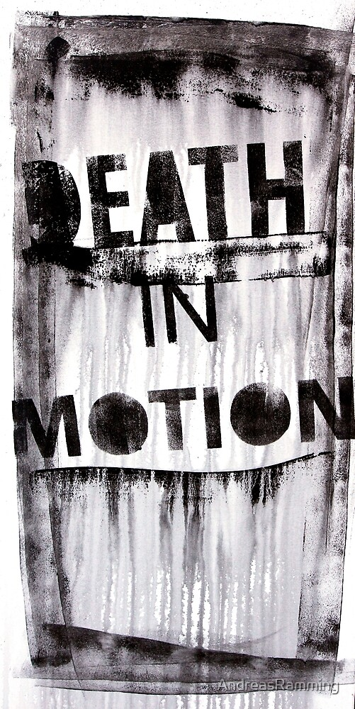 Death in Motion by AndreasRamming