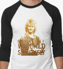 Back off Warchild - SERIOUSLY Men's Baseball ¾ T-Shirt