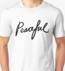 Peaceful ☮ Handwriting | Trendy/Hipster/Tumblr Meme T-Shirt