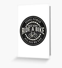 Great minds ride a bike Greeting Card
