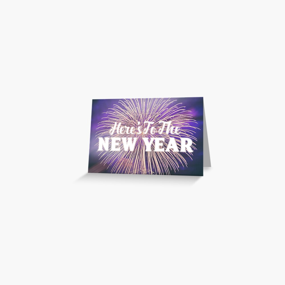 Here's To The New Year Greeting Card