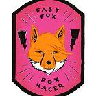 Fast Fox - Fox Racer by Bryan Moats