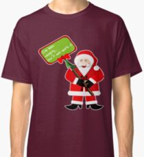 Naughty Santa Christmas Holiday Funny Gift Idea T-Shirt Classic T-Shirt