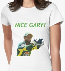Nice Gary! - Matthew Wade Design Womens Fitted T-Shirt
