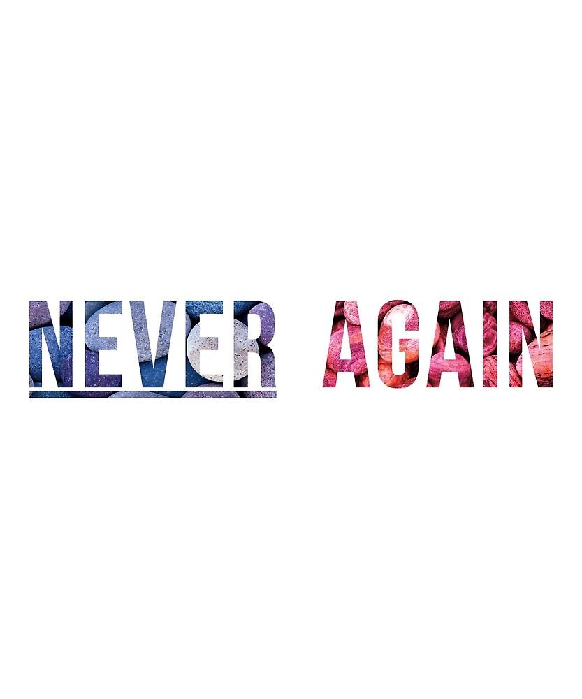 Never Again by CreativeStrike