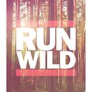 'Run Wild' Is The Title by Stephie Johnson