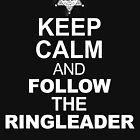 Follow The Ringleader by 126pixels