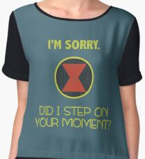 Did I Step On Your Moment? Chiffon Top