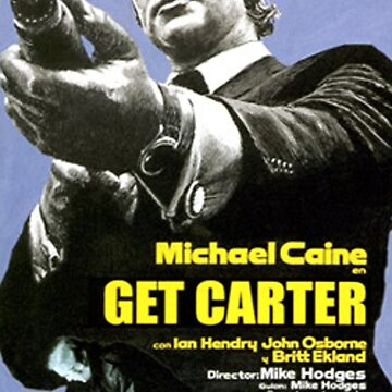 Get Carter Movie Poster by lofcuk