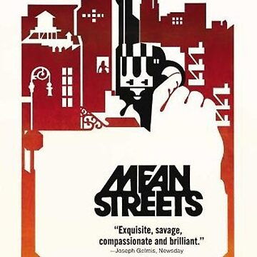 Mean Streets Movie Poster by lofcuk