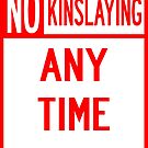NO KINSLAYING by Silmarils