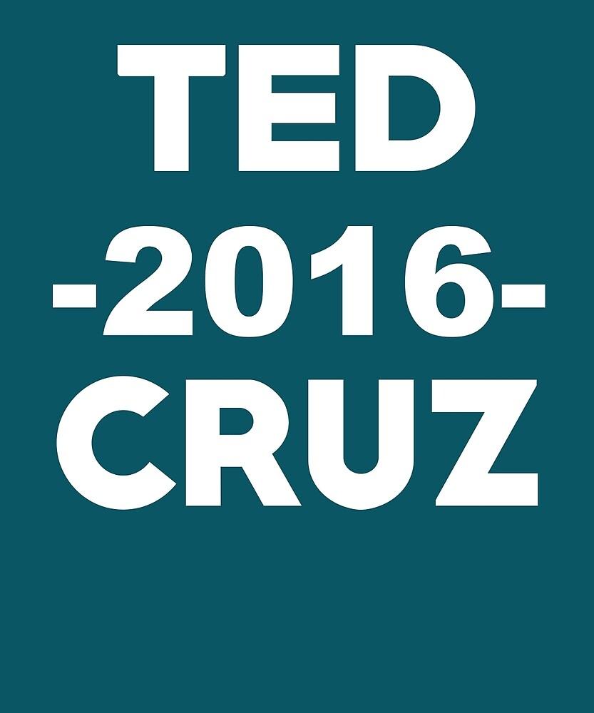 Ted Cruz 2016 Election by AlwaysAwesome