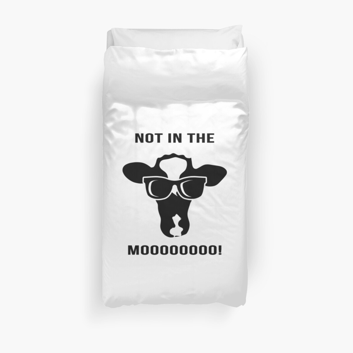 Not In The Moo  by CreativeStrike