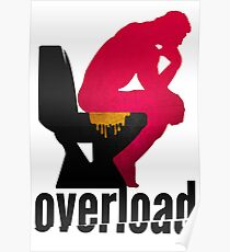 Shit Overload Poster