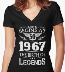 Life Begins At 50 1967 The Birth Of Legends Women's Fitted V-Neck T-Shirt