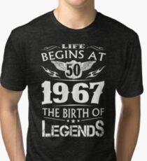 Camiseta de tejido mixto La vida comienza en 50 1967 El nacimiento de las leyendas