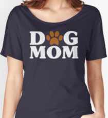 Dog Mom - Proud Puppy Mama Paw Print Women's Relaxed Fit T-Shirt