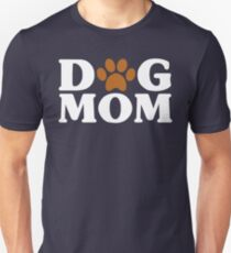 Dog Mom - Proud Puppy Mama Paw Print Unisex T-Shirt