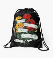 Raise Boys and Girls the Same Way Drawstring Bag