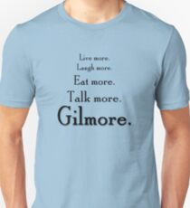 Gilmore Girls revival tagline Unisex T-Shirt