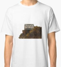 Welcome to Sky Valley - Signage Classic T-Shirt