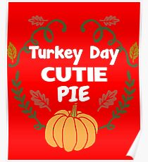 Turkey Day Cutie Pie Cute Little Girl Dinner  Poster