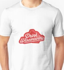 Drink Wisconsinbly Unisex T-Shirt