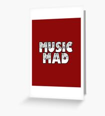 SOLD - MUSIC MAD Greeting Card