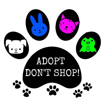 ADOPT - don't shop! by justice4mary