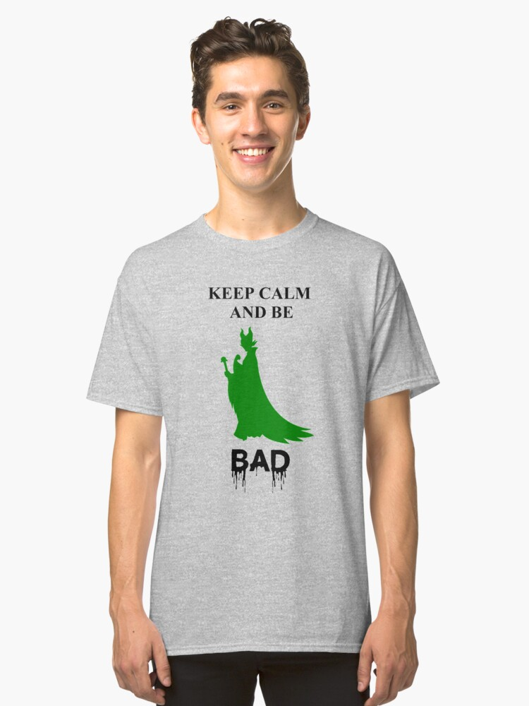 Be bad Classic T-Shirt Front