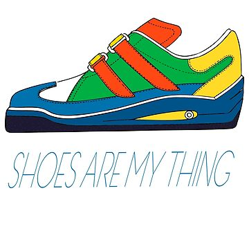 Shoes are my thing by Dascalescu