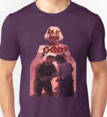 are you afraid of god? Unisex T-Shirt
