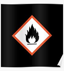 extremely flammable Poster