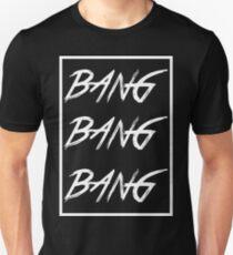 Bang bang bang big bang made White Unisex T-Shirt