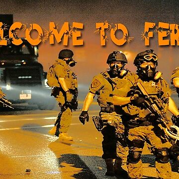 Welcome to Ferguson by EyeMagined