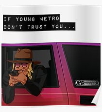 IF YOUNG METRO DON'T TRUST YOU - FUTURE Poster