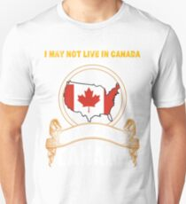 NOT LIVING IN Canada But Made Canada T-Shirt