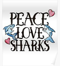 Peace Love Sharks Poster