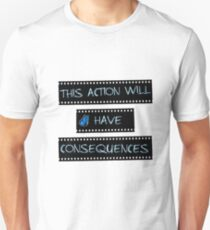 """This action will have consequences"" - Life Is Strange T-Shirt"